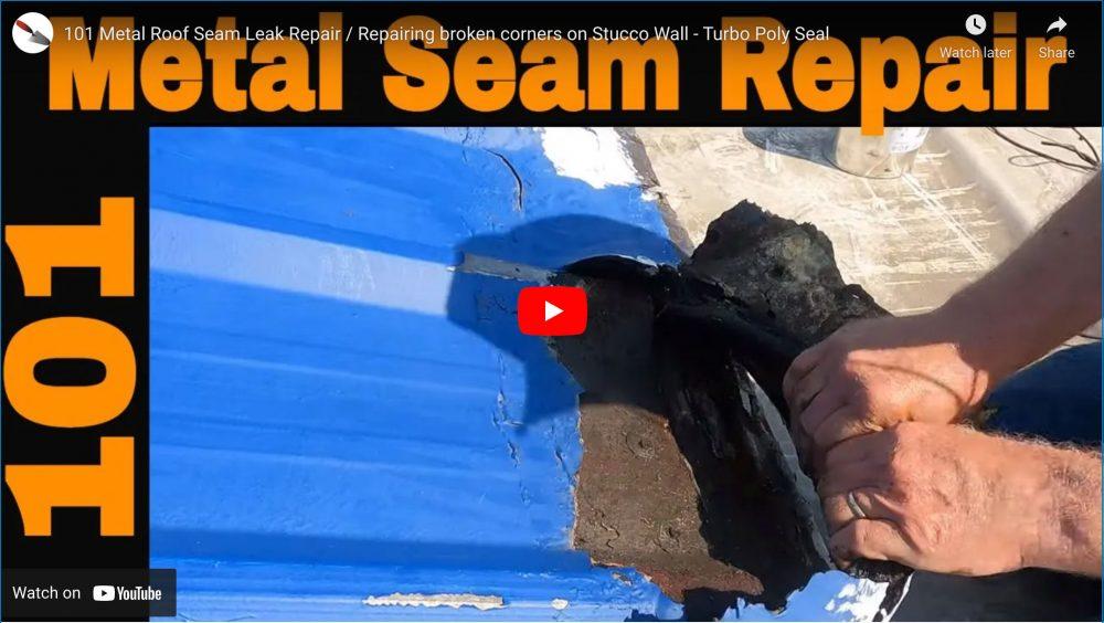 Metal Roof Seam Leak repair